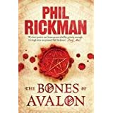 The Bones of Avalonby Phil Rickman