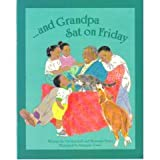 ...And Grandpa Sat on Friday (Voyages: Well Underway) (0383036100) by Tester, Bronwyn