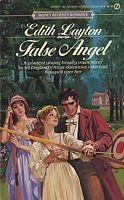 Edith Layton Regency Romance: False Angel, The Disdainful Marquis, The Mysterious Heir, The Indian Maiden, Red Jack's Daughter, The Duke's Wager PDF