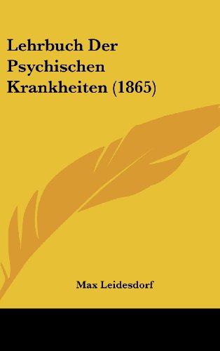 Lehrbuch Der Psychischen Krankheiten (1865)