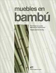 Muebles en bambu phyllostachys aurea manual de - Muebles de bambu ...
