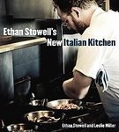 Ethan Stowell's New Italian Kitchen: Bold Cooking from Seattle's Anchovies & Olives, How to Cook A Wolf, Staple & Fancy Mercantile, and Tavolàta [Hardcover] (How To Cook Italian S compare prices)