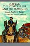 Naftali the Storyteller and His Horse, Sus (0613068599) by Singer, Isaac Bashevis