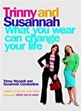 What you wear can change your life (1594481482) by Woodall, Trinny