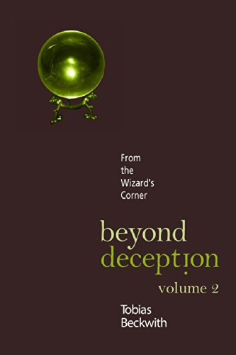 Beyond Deception, Volume 2: From The Wizard'S Corner