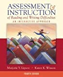 img - for Assessment & Instruction of Reading and Writing Difficulties: An Interactive Approach, Instructor's Copy book / textbook / text book