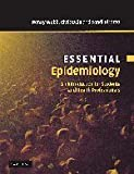 img - for Essential Epidemiology: An Introduction for Students and Health Professionals (Essential Medical Texts for Students and Trainees) 1st Edition by Webb, Penny, Bain, Chris, Pirozzo, Sandi (2005) Paperback book / textbook / text book