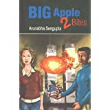 Big Apple 2 Bites ~ Arunabha Sengupta