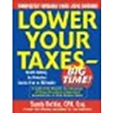 img - for Lower Your Taxes - Big Time! 2009-2010 Edition by Botkin, Sandy [McGraw-Hill, 2008] (Paperback) 3rd Edition [Paperback] book / textbook / text book