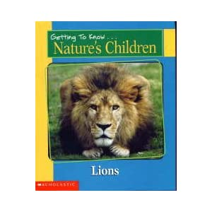 Getting to Know Nature's Children: Lions / Pandas