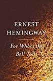 For Whom the Bell Tolls (G.K. Hall Large Print)