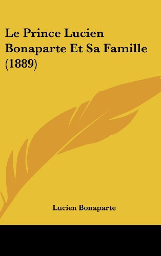Le Prince Lucien Bonaparte Et Sa Famille (1889)