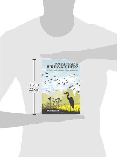 Was Beethoven a Birdwatcher?: A Bird's Eye History of the World