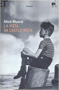 Munro - Alice Munro, Secretos a voces / La vida de las mujeres / Las lunas de Júpiter / Amistad de juventud / El progreso del amor / Mi vida querida / Demasiada felicidad / La vista desde Castle Rock 31bLxIxhERL._SY300_
