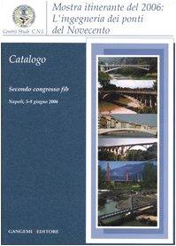 lingegneria-dei-ponti-del-novecento-mostra-itinerante-2006