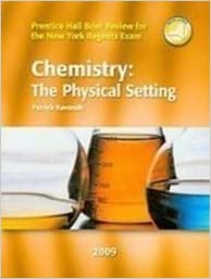 Amazon.com: Chemistry: The Physical Setting (Prentice Hall ...