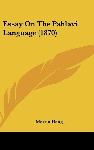 Essay on the Pahlavi Language (1870)