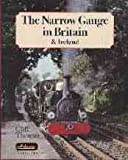 The Narrow Gauge in Britain and Ireland