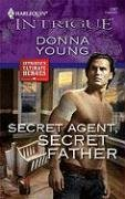 Image of Secret Agent, Secret Father