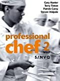 Professional Chef: S/NVQ Level 2