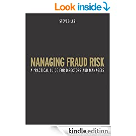 Managing Fraud Risk: A Practical Guide for Directors and Managers