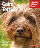 img - for Cairn Terriers by Patricia Lehman book / textbook / text book