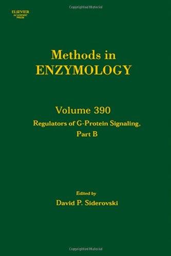 Regulators Of G Protein Signalling, Part B, Volume 390 (Methods In Enzymology)