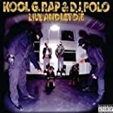 echange, troc Kool G Rap, DJ Polo - Live and Let Die