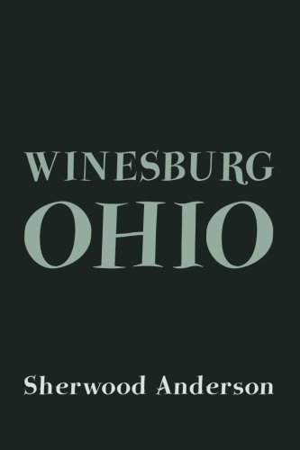 an analysis of the stories hands and respectability from winesburg ohio by sherwood anderson Winesburg, ohio sherwood anderson share home  summary and analysis respectability  wash's well-cared-for hands, which have made him the best telegrapher in .