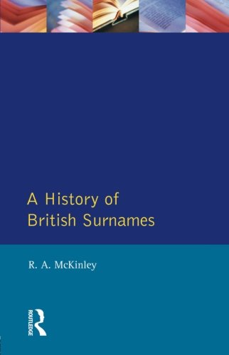 A History of British Surnames (Approaches to Local History)