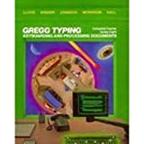 Gregg Typing: Complete Course, Series Eight: Keyboarding and Processing Documents (0070383448) by Lloyd, Alan C.