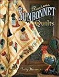 img - for Precious Sunbonnet Quilts by Alderman, Betty (2008) Paperback book / textbook / text book