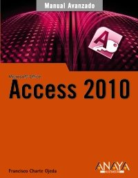 Access 2010 (Manual Avanzado)