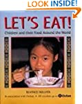 Let's Eat!: Children and Their Food A...