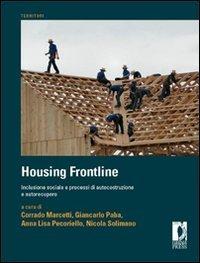 Housing frontline. Inclusione sociale e processi di autocostruzione e autorecupero