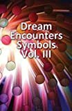 img - for Dream Card Encounter Symbols Vol. III (Dream Encounter Symbols, III) book / textbook / text book