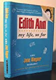 img - for Edith Ann; my life, so far. book / textbook / text book