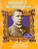 Booker T. Washington (First Biographies) (073681647X) by Schaefer, Lola M.