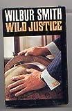 Wilbur Smith Wild Justice