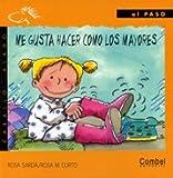 Me Gusta Hacer Como Los Mayores (Spanish Edition)