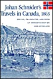 img - for Johan Schr der's Travels in Canada, 1863 (McGill-Queen's Studies in Ethnic History; Series One) book / textbook / text book