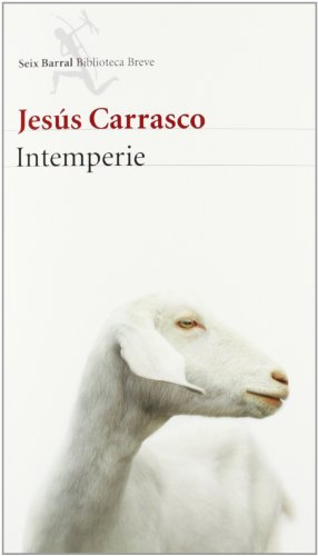 Intemperie (Biblioteca Breve) de Jesús Carrasco