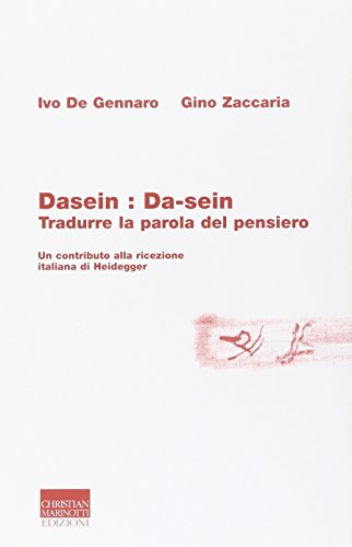 dasein-da-sein-tradurre-la-parola-del-pensiero-heideggeriana