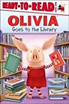 Olivia Goes to the Library (Ready-to-Read…