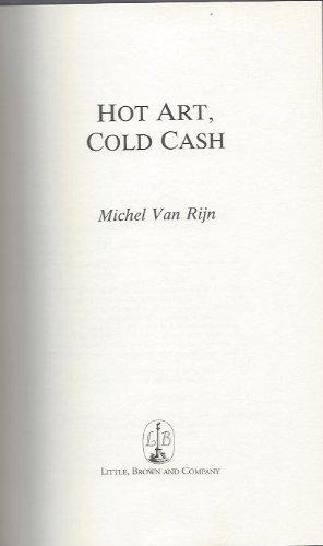 Hot Art,Cold Cash