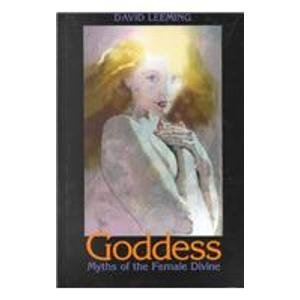 Goddess: Myths of the Female Divine, by David Adams Leeming, Jake Page
