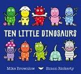 img - for Ten Little Dinosaurs book / textbook / text book