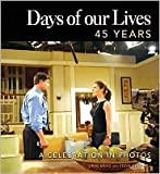 img - for Days of our Lives 45 Years Publisher: Sourcebooks book / textbook / text book