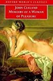 Memoirs of a Woman of Pleasure (World Classics) (0192816349) by Cleland, John