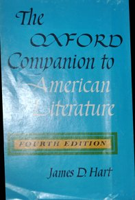The Oxford companion to American literature Fourth Edition [by] James D. Hart, James David Hart